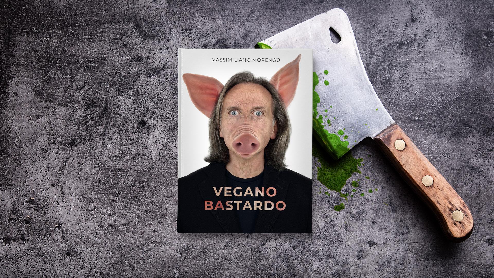vegano bastardo di Massimiliano Morengo